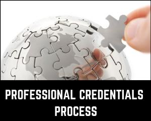 PROFESSIONAL CREDENTIALS process